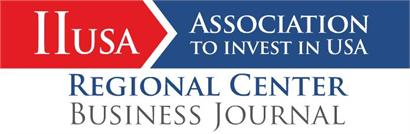 """IIUSA Quarterly Magazine, """"Regional Center Business Journal"""" Now Available Online"""