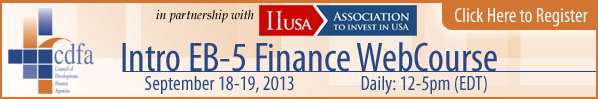 """Last Chance to Register for CDFA's """"Intro to EB-5 Finance WebCourse"""", hosted in partnership with IIUSA"""