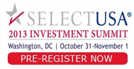 Register Now for the 2013 SelectUSA Investment Summit – Oct 31-Nov 1 in DC!