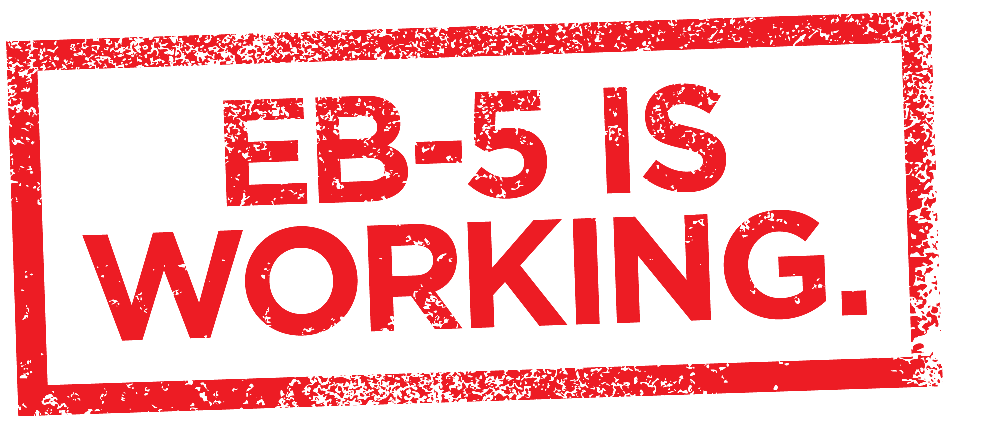 EB-5 IS WORKING_RED