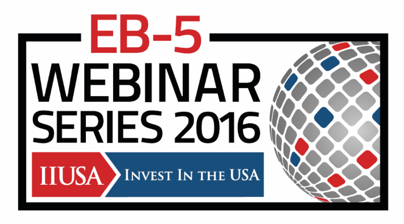 Register for IIUSA's Webinar: EB-5 Regional Center Compliance: A Systemic Approach to Long Term Success (4/7)