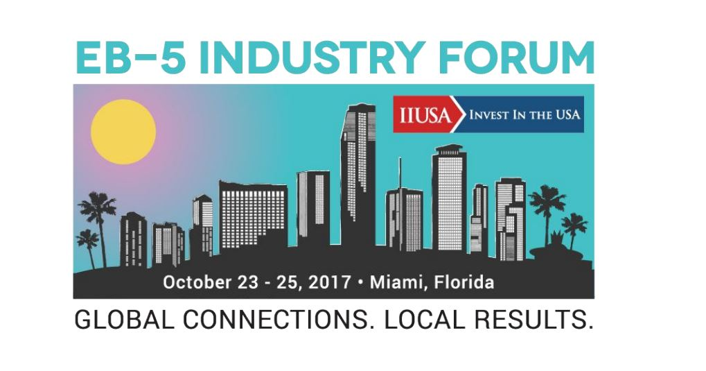 Early Bird Tickets for the IIUSA EB-5 Industry Forum Now On Sale!