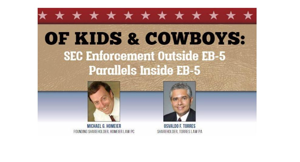 """Of Kids and Cowboys: SEC Enforcement Outside EB-5 Parallels Inside EB-5"""