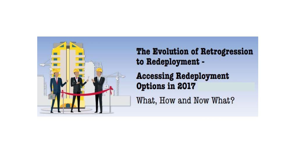 """""""The Evolution of Retrogression to Redeployment Accessing Redeployment Options in 2017"""""""