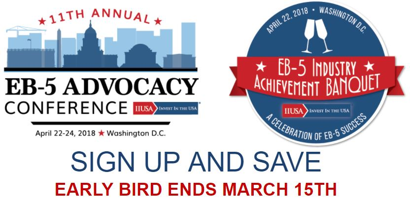 Last Chance to Sign Up & Save on the EB-5 Advocacy Conference: Early Bird Deadline  Expires Tomorrow