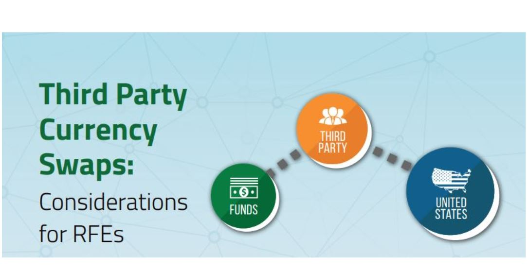 """Third Party Currency Swaps: Considerations for RFE's"""