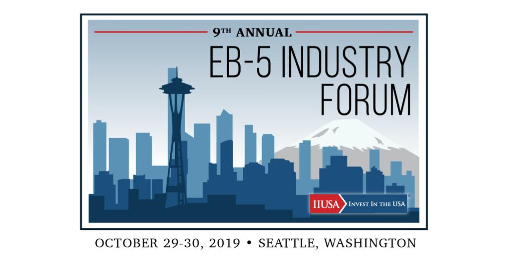 2019 IIUSA EB-5 Industry Forum Schedule Now Available!