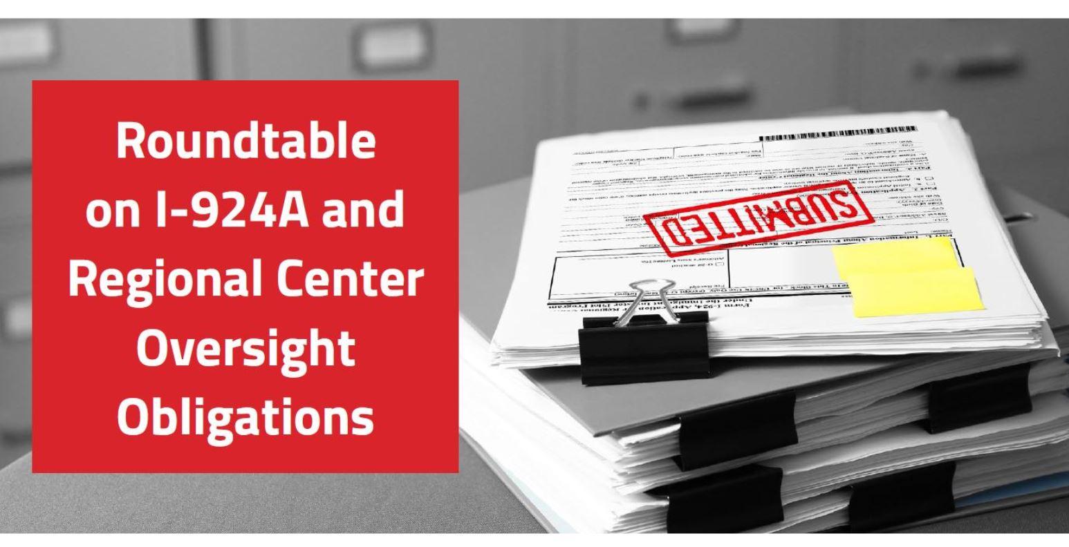 "RCBJ Sneak Peak: ""Roundtable on I-924A and Regional Center Oversight Obligations"""