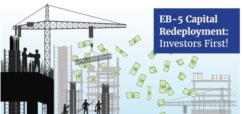 """""""EB-5 Capital Redeployment: Investors First!"""""""