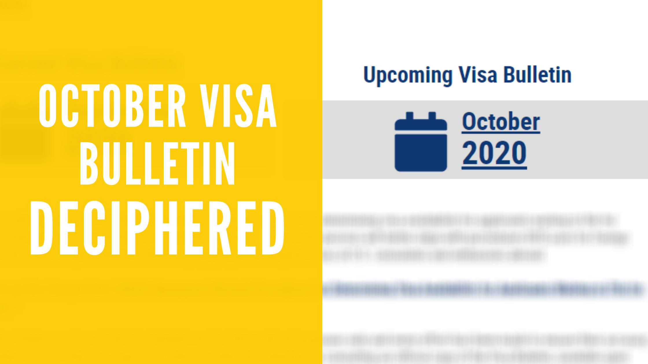 Deciphering the October 2020 Visa Bulletin