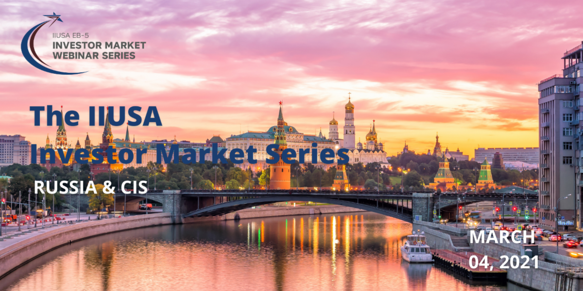 Join IIUSA for an In-Depth Discussion on the Russia & CIS Investor Markets