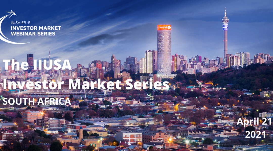 South Africa's Leading Chambers Partner with IIUSA for Upcoming Investor Market Webinar