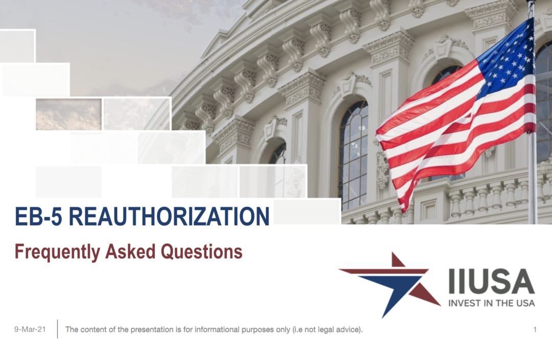 Answering the Industry's FAQs on EB-5 Reauthorization
