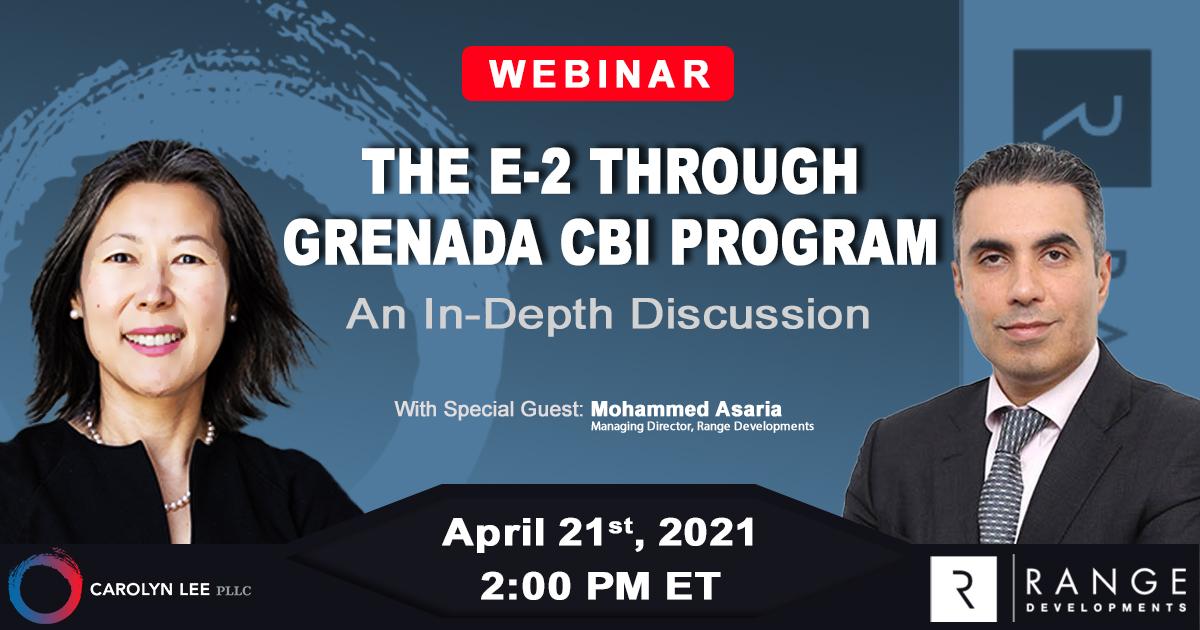 Sponsored Event: The E-2 Through Grenada CBI Program