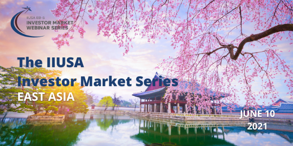 IIUSA Investor Market Webinar Series to Conclude with Event on East Asia