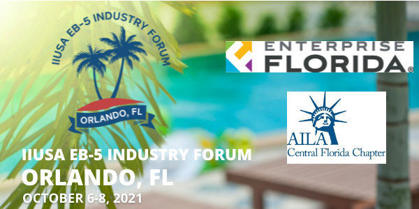 Enterprise Florida and AILA Central Florida Chapter to Join as Partners of the IIUSA EB-5 Industry Forum