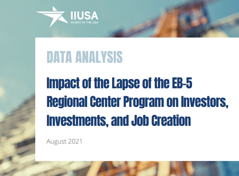 IIUSA Data Analysis: Impact of the Lapse of the EB-5 Regional Center Program on Investors, Investments and Job Creation