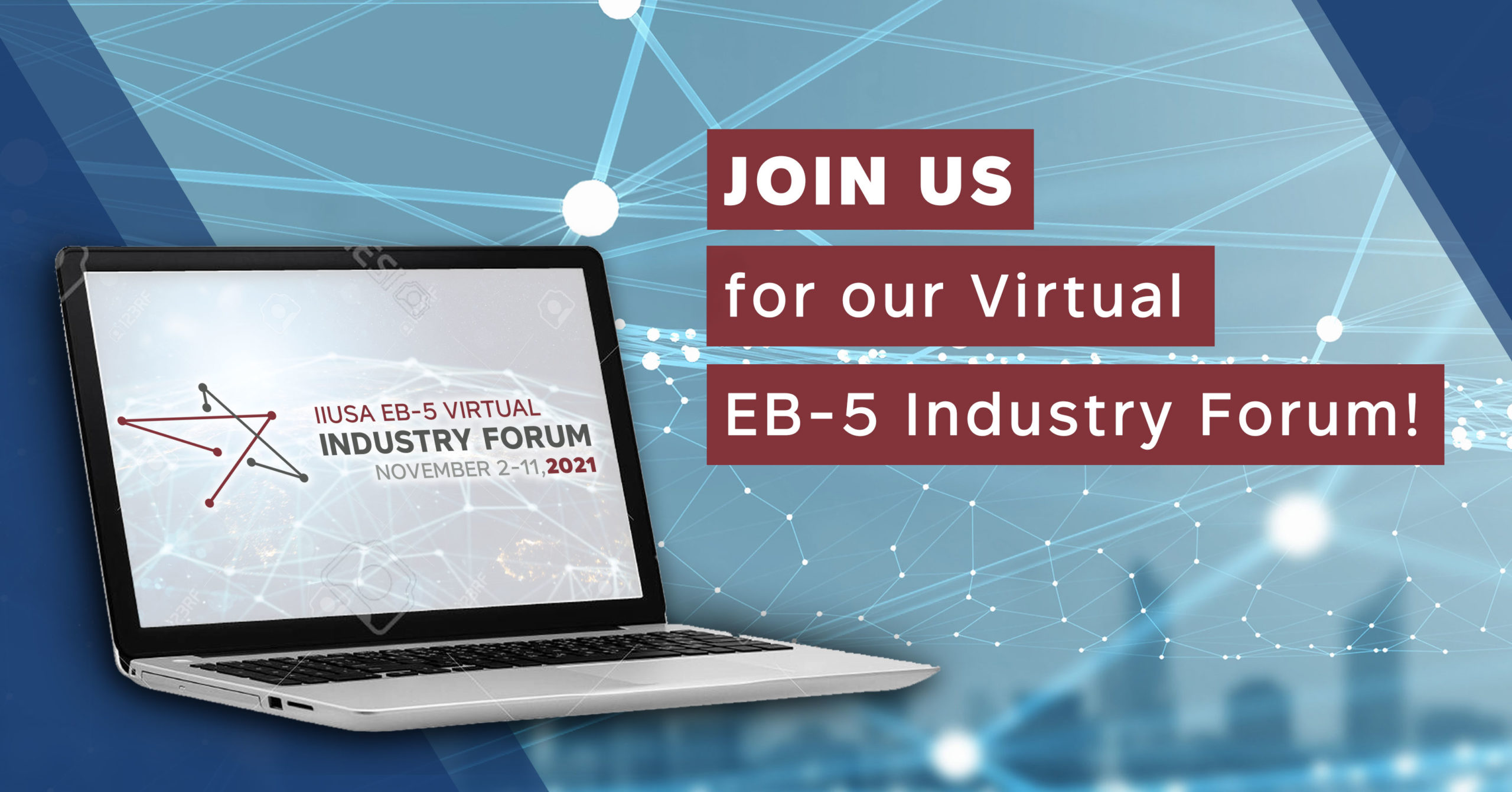 Announcing the Virtual EB-5 Industry Forum Schedule