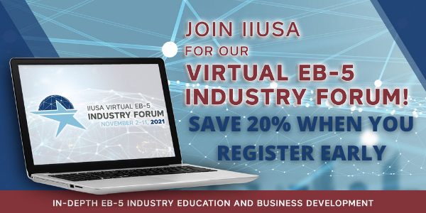Last Chance to Save on the EB-5 Industry Forum – Early Bird Pricing Expires 10/1
