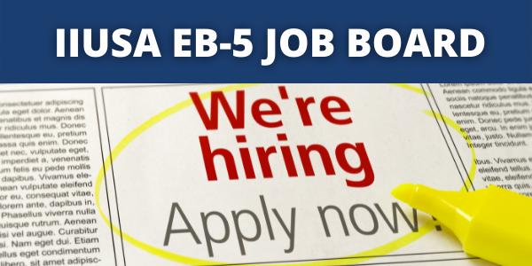 IIUSA Job Board: Salesperson with EB-5 Experience Wanted